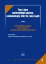 Podstawy epidemiologii ogólnej epidemiologia chorób zakaźnych