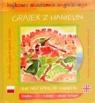 Bajkowa akademia angielskiego. Tom 15. Grajek z Hamelin / The Pied Piper of Hamelin (książka + CD + naklejki + zeszyt ćwiczeń)