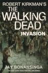 Invasion The Walking Dead Bonansinga Jay, Kirkman Robert