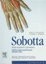 Atlas anatomii człowieka Sobotta Tom 1 Ogólne pojęcia anatomiczne. Narządy Sobotta J.