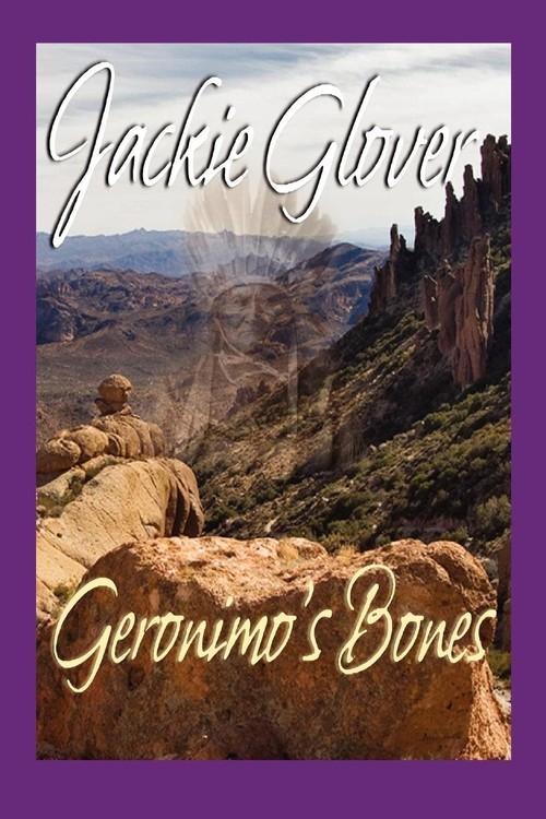 Geronimo's Bones Glover Jackie