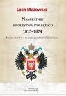 Namiestnik Królestwa Polskiego 1815-1874