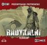 Radykalni Terror  (Audiobook) Piotrowski Przemysław