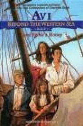 Beyond the Western Sea vol 2 Lord Kirkle's Money