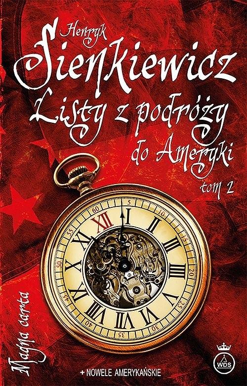 Listy z podróży do Ameryki Tom 2 Sienkiewicz Henryk