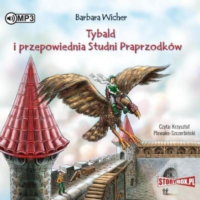 Tybald i przepowiednia Studni Praprzodków T.1 (Audiobook) Barbara Wicher