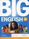 Big English 6 Pupil's Book with MyEnglishLab Herrera Mario, Sol Cruz Christopher