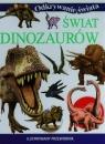 Świat dinozaurów Ilustrowany przewodnik