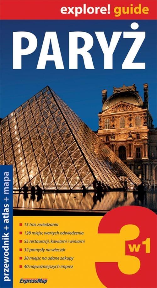 Paryż 3w1 - przewodnik + atlas + mapa laminowana Kiełczewska-Konopka Marta