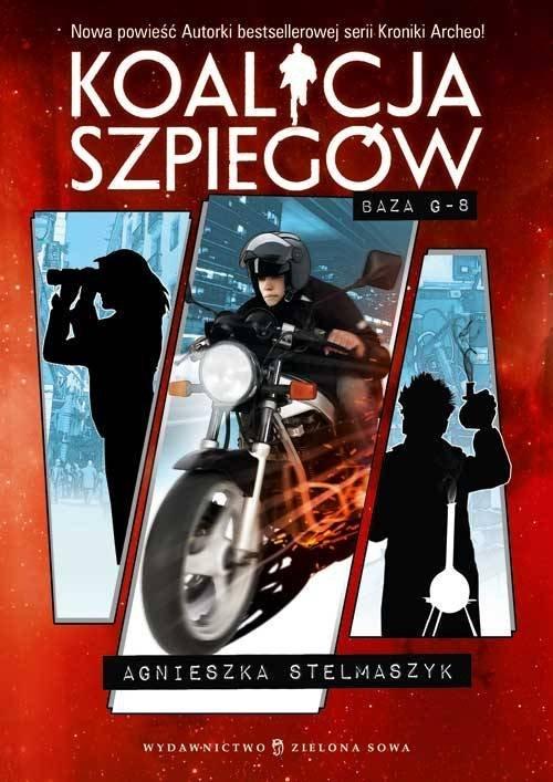 Baza G8 cz. 2 - Koalicja Szpiegów Stelmaszyk Agnieszka