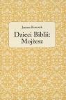 Dzieci Biblii: Mojżesz Janusz Korczak
