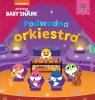 Baby Shark. Podwodna orkiestra Smart Study