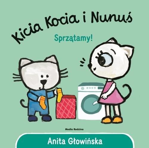 Kicia Kocia i Nunuś. Sprzątamy! Głowińska Anita