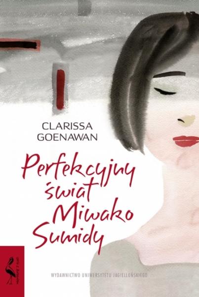 Perfekcyjny świat Miwako Sumidy Goenawan Clarissa