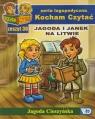 Kocham Czytać Zeszyt 30 Jagoda i Janek na Litwie