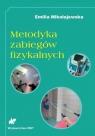 Metodyka zabiegów fizykalnych Mikołajewska Emilia