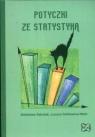 Potyczki ze statystyką Dzikiewicz-Niski Lucyna
