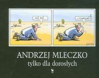 Tylko dla dorosłych Mleczko Andrzej