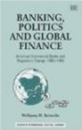 Banking Politics Wolfgang H. Reinicke, Wolfgang Reinicke