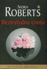 Bezwstydna cnota Roberts Nora