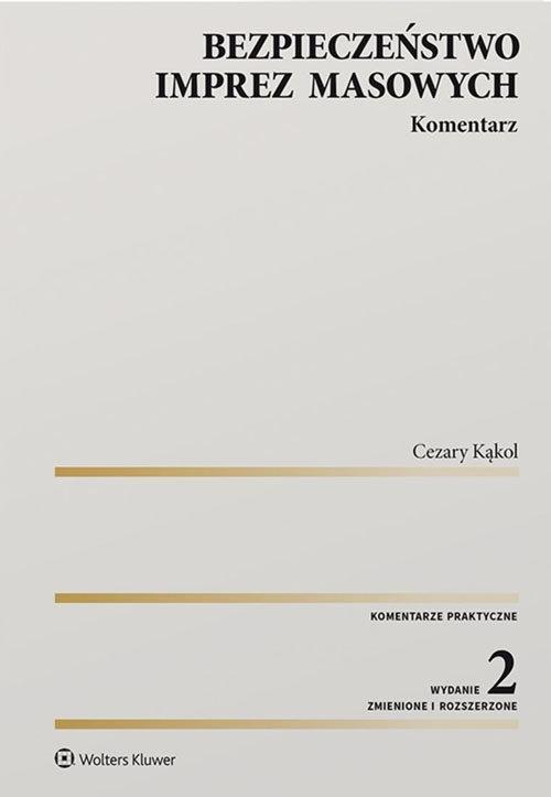 Bezpieczeństwo imprez masowych Kom. w.2/2020 Kąkol Cezary