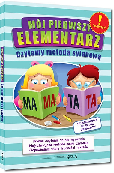 Mój pierwszy elementarz - czytamy metodą sylabową Alicja Karczmarska-Strzebońska