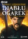 Diabłu ogarek Tom 1 	 (Audiobook)