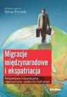 Migracje międzynarodowe i ekspatriacjaPerspektywa indywidualna,