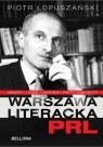 Warszawa literacka PRL