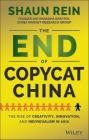 The End of Copycat China Shaun Rein