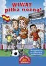Wiwat piłka nożna! Książka z nalepkami