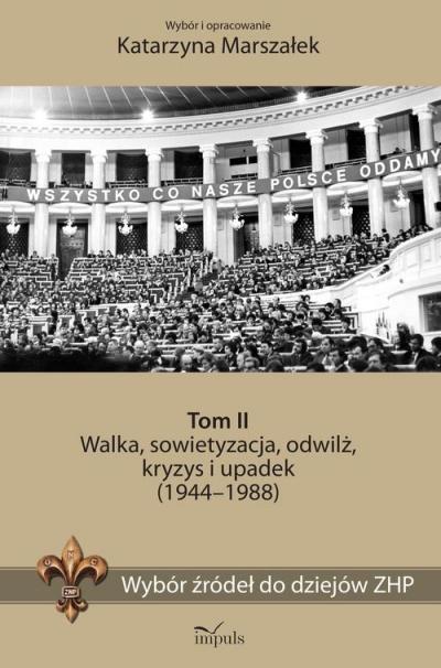 Wybór źródeł do dziejów ZHP tom 2 Marszałek Katarzyna