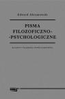 Pisma filozoficzno-psychologiczneKlasycy polskiej nowoczesności Abramowski Edward