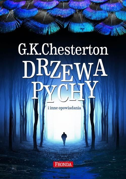 Drzewa pychy i inne opowiadania Chesteron G.K.