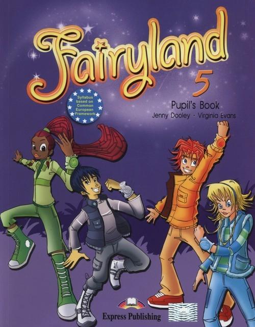 Fairyland 5 Pupil's Book + ieBook Dooley Jenny, Evans Virginia