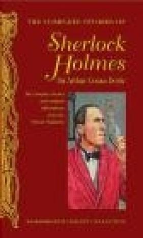 The Complete Stories of Sherlock Holmes Conan Doyle Arthur