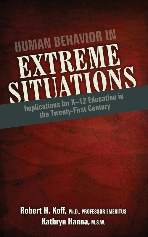 Human Behavior in Extreme Situations Koff Robert H.