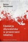 Edukacja obywatelska w przestrzeni lokalnej Dorota Gierszewski