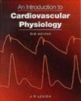 Introduction to Cardiovascular Physiology J. R. Levick, J.R. Levick,  Levick