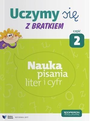 Uczymy się z Bratkiem 1 Nauka pisania liter i cyfr Część 2