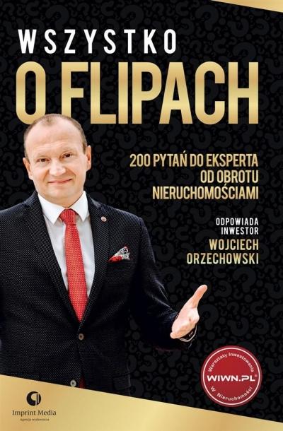 Wszystko o flipach Wojciech Orzechowski