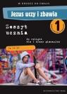 Jezus uczy i zbawia 1 Zeszyt uczniagimnazjum Bilicka Beata