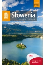 Słowenia Słoneczna strona Alp Dobrzańska-Bzowska Magdalena, Bzowski Krzysztof