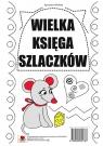 Wielka księga szlaczków Agnieszka Wileńska