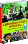 Kempingowa książka kucharska Smakowite przepisy dla całej rodziny