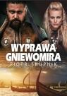 Wyprawa Gniewomira Skupnik Piotr