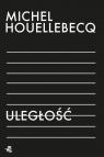 Uległość (wyd. 2020) Michel Houellebecq, tłumaczenie Beta Geppert