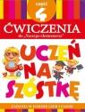 """Teczka Uczeń na szóstkę. Ćwiczenia do """"Naszego elementarza"""". Część 4"""