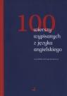 100 wierszy wypisanych z języka angielskiego w przekładzie Jerzego