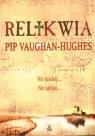 Relikwia  Vaughan-Hughes Pip